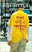 Drums, Girls & Dangerous Pie (Drums, Girls & Dangerous Pie, #1) by ...