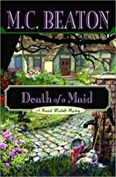 Death of a Maid (Hamish Macbeth, #23)