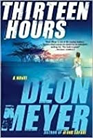 Thirteen Hours (Benny Griessel, #2)