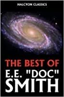 "The Best of E. E. ""Doc"" Smith"