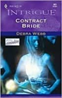 Contract Bride  (Colby Agency, #8) (Harlequin Intrigue, #683)