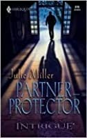 Partner-Protector (Harlequin Intrigue No. 819)(The Precinct)