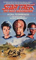 A Call to Darkness (Star Trek: The Next Generation #9)