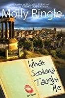 What Scotland Taught Me