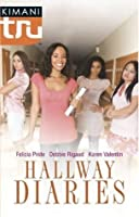 Hallway Diaries: How To Be Down\Double Act\The Summer She Learned To Dance