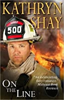 On the Line (The Firefighter Trilogy #2)