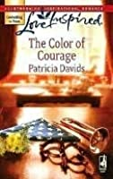 The Color of Courage (Mounted Color Guard Series #1)