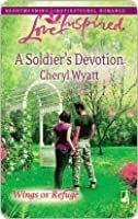 A Soldier's Devotion (Love Inspired)