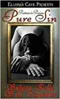 Pure Sin (Partners in Passion, #3)