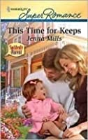 This Time for Keeps (Harlequin Super Romance)