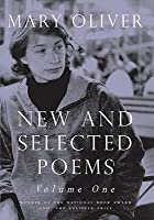 New and Selected Poems, Vol. 1