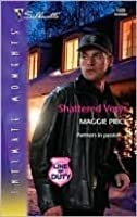 Shattered Vows (Line of Duty, #4)(Silhouette Intimate Moments, #1335)