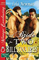 A Bride for Two Billionaires (The Male Order, Texas Collection )