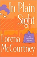 In Plain Sight (Ivy Malone Mysteries, #2)