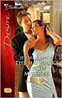 The Maverick's Virgin Mistress (Texas Cattlemans Club: Maverick County Millionaire Book 5)