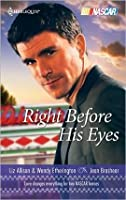 Right Before His Eyes: At Last\End of the Line (Harlequin Nascar)