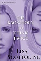 The Backstory to Think Twice: A Special Bonus