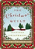 The Christmas Quilt Elm Creek Quilts 8 By Jennifer