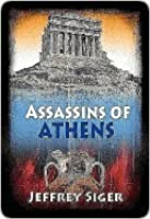 Assassins of Athens  (Andreas Kaldis, #2)