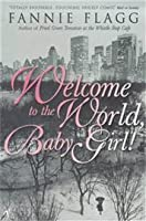 Welcome to the World, Baby Girl!