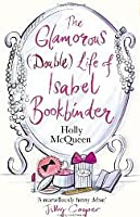 The Glamorous (Double) Life of Isabel Bookbinder (Isabel Bookbinder, #1)
