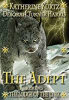 The Adept, Book Two; The Lodge of the Lynx