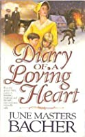 Diary Of A Loving Heart (Pioneer Romance Series I, #3)