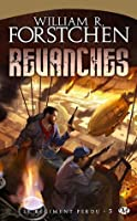 Revanches (Le régiment perdu #3)