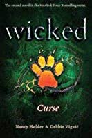 Wicked: Curse (Wicked, #2)