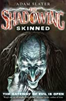 Skinned (The Shadowing, #2)