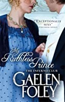 My Ruthless Prince (Inferno Club, #4)