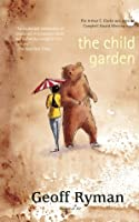 The Child Garden: A Low Comedy