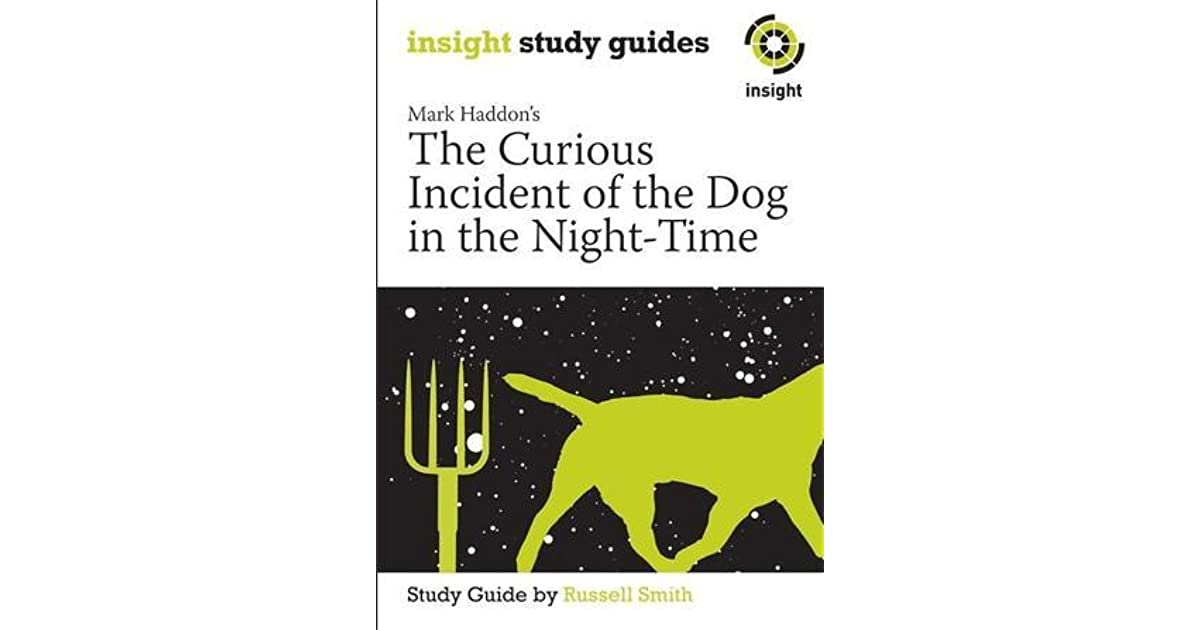 an analysis of the novel the curious incident of the dog in the night time Home → sparknotes → literature study guides → the curious incident of the dog in the night-time summary & analysis what book title describes your love.