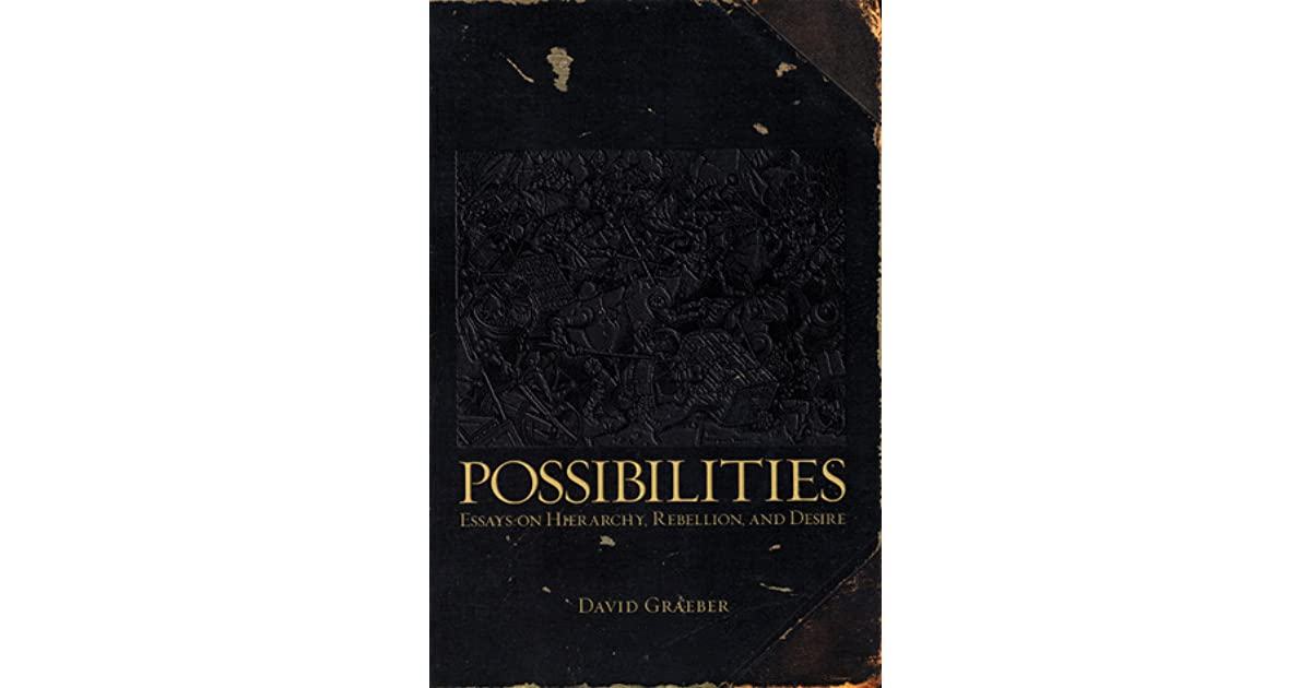 possibilities essays on hierarchy rebellion and desire ebook