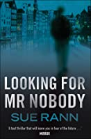 Looking for Mr Nobody
