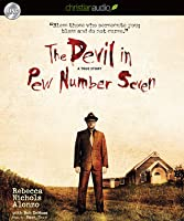 The Devil in Pew Number Seven: A True Story