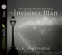 The Invisible Man: A Father Brown Mystery