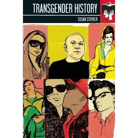 Image result for Transgender History (Seals Studies) by Susan Stryker