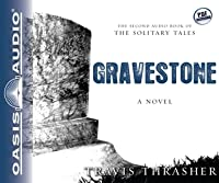 Gravestone (Solitary Tales, #2)