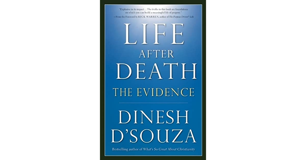 Life After Death: The Evidence By Dinesh D'Souza