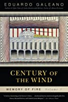 Century of the Wind: Memory of Fire, Volume 3