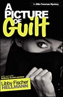 A Picture of Guilt (Ellie Foreman Mysteries (Paperback))