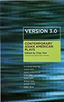 Version 3.0: Contemporary Asian American Plays