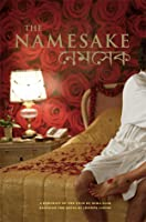The Namesake: A Portrait of the Film Based on the Novel by Jhumpa Lahiri (Newmarket Pictorial Moviebooks)