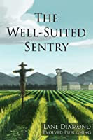 Well-Suited Sentry - A Short Story