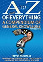 A to Z of Almost Everything: A Compendium of General Knowledge