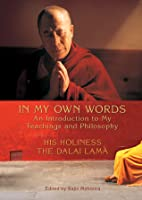 In My Own Words: An Introduction to My Teachings and Philosophy