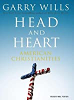 Head and Heart: American Christianities