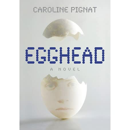 Novel Study: Egghead - Ms. Singarajah 7/8
