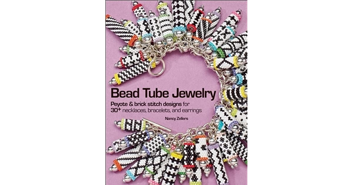 bead tube jewelry peyote and brick stitch designs for 30